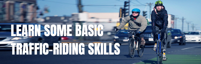 Learn-some-basic-Traffic-riding-skills